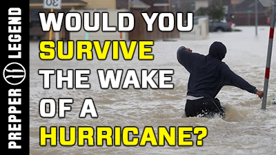 Would You Survive The Wake of a Hurricane?