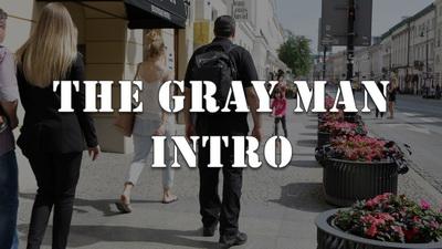 Gray Man Intro