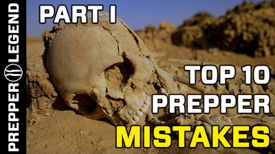 Top 10 Prepper Mistakes