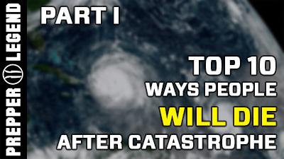 Top 10 Ways People DIE After Catastrophe