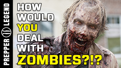How Would You Deal With Zombies